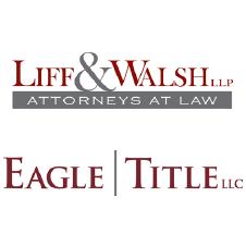 Liff & Walsh LLP   Eagle Title LLC
